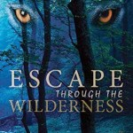 An Interview with Gary Rodriguez, Author of Escape Through the Wilderness