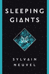 sleeping-giants-sylvain-neuvel