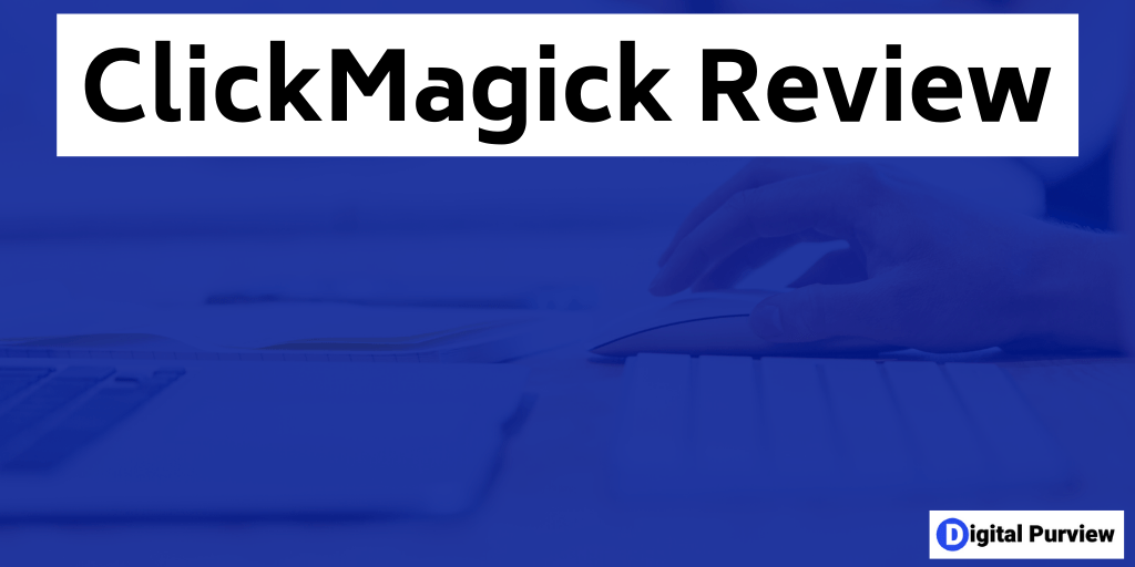ClickMagick Review