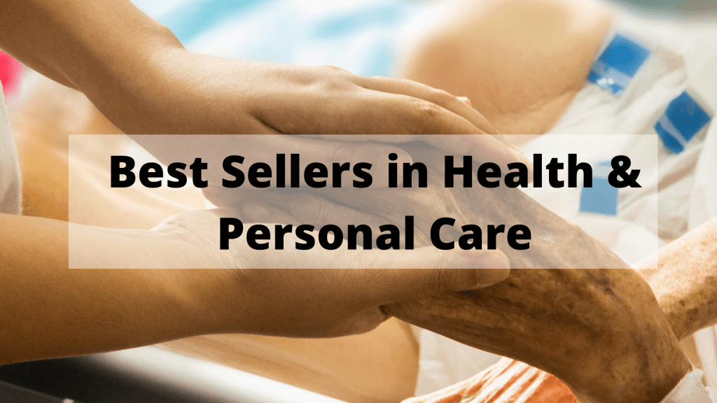 Best sellers in health and personal care