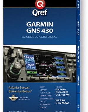 Qref Quick Reference Guide for Garmin GNS 430 – Reviewed