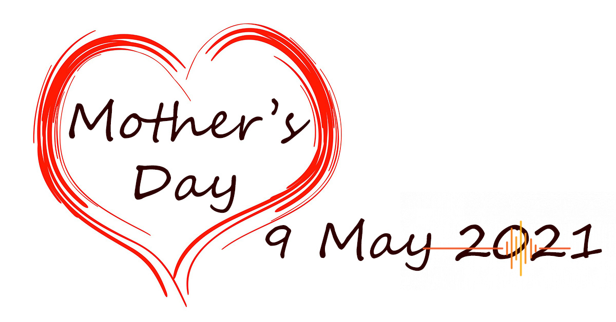 Mother's Day 2021: Treasure your Mum! Give her something special in 2021!