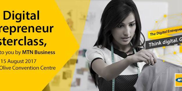 MTN Business empowers entrepreneurs to think digital and go mobile with Digital Entrepreneur Masterclass