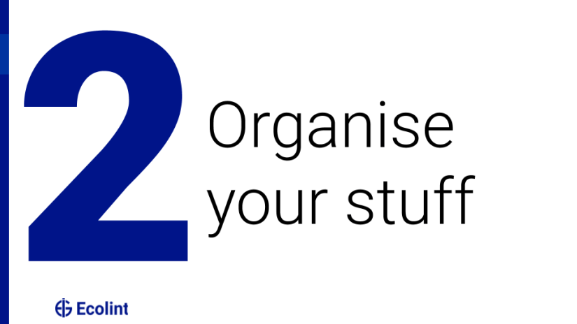 Organise your stuff