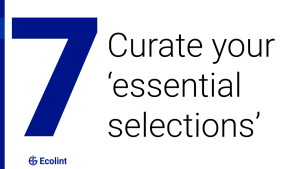 Curate your 'essential selections'