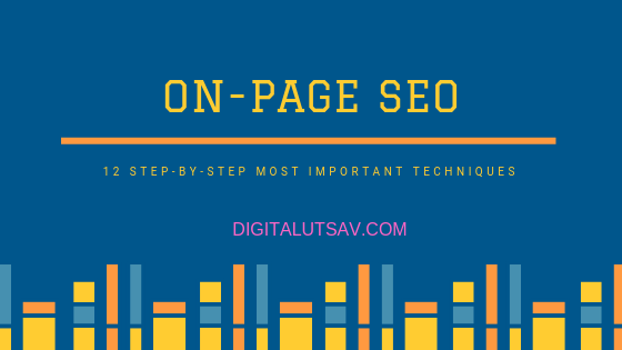 On-Page SEO: 12 step-by-step most important techniques