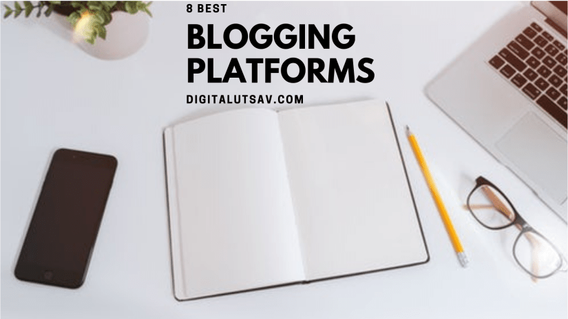 8 best blogging platforms