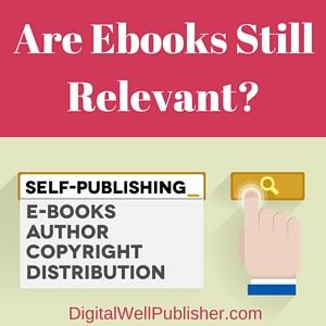 Are Ebooks Still Relevant-