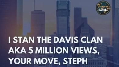 Photo of I STAN THE DAVIS CLAN aka 5 Million Views, Your Move, Steph on Tripping Over the Barrel