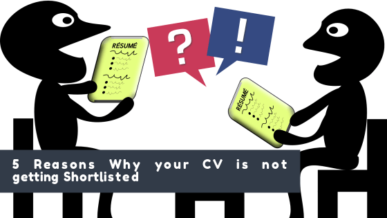 5 reasons why your cv is not getting shortlisted
