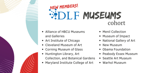 Welcoming 14 Organizations to the DLF Museums Cohort! - DLF