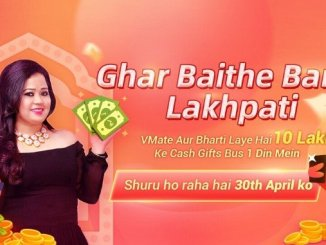 Entertainment News Digpu - VMate's 'Ghar Baithe Bano Lakhpati' campaign with comedian Bharti Singh offers rewards worth Rs 3 crore