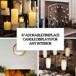 47 Adorable Fireplace Candle Displays For Any Interior Digsdigs