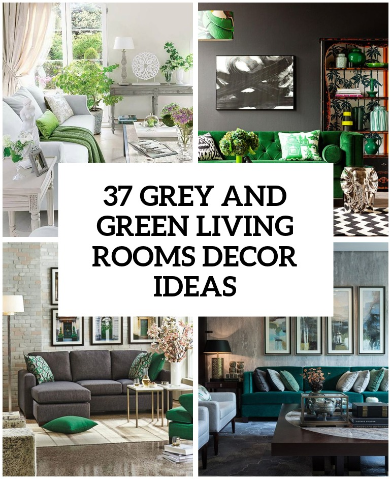 30 Green And Grey Living Room Décor Ideas Digsdigs Part 74