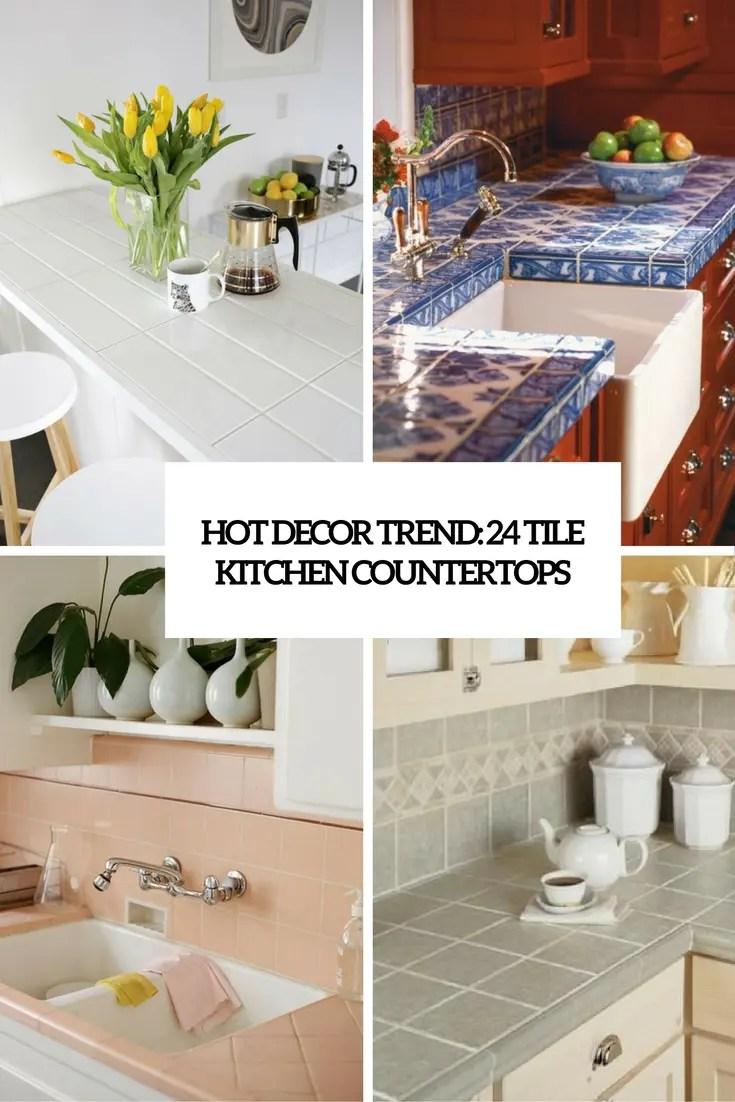 24 tile kitchen countertops