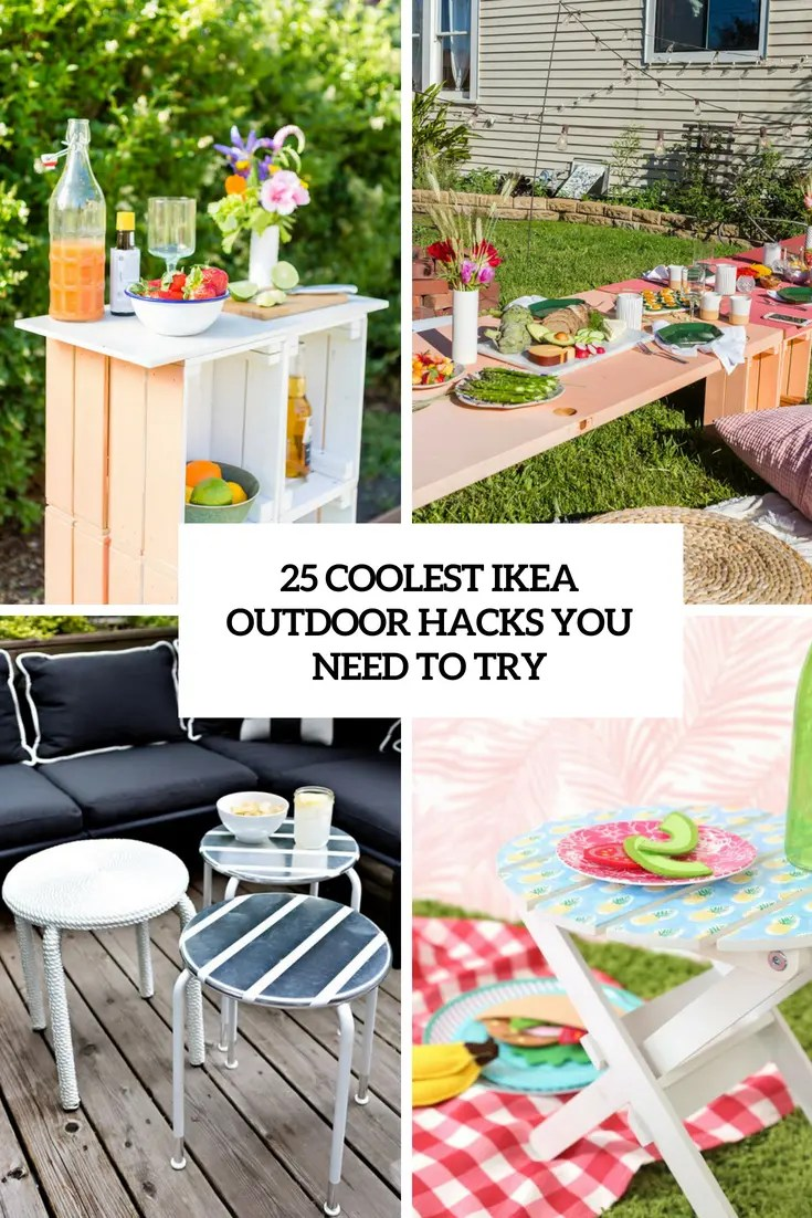 25 coolest ikea outdoor hacks you need