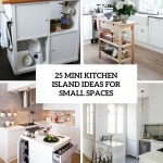 25 Mini Kitchen Island Ideas For Small Spaces Digsdigs