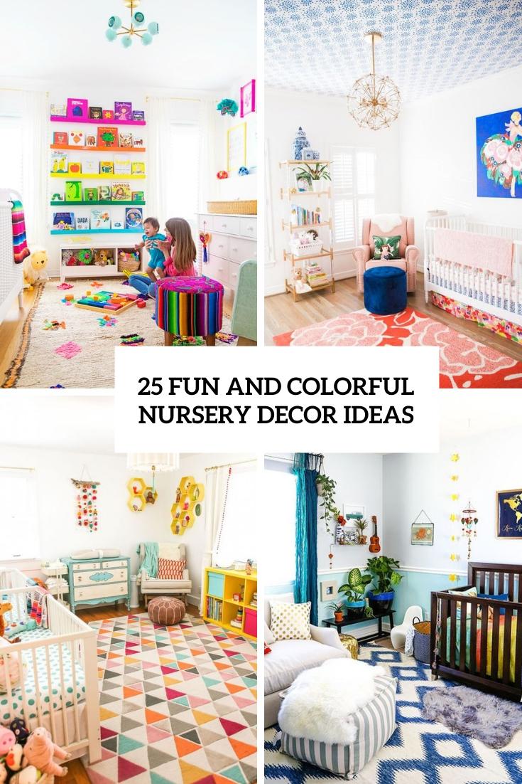 25 Fun And Colorful Nursery Decor Ideas Digsdigs