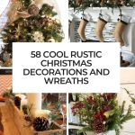 58 Cool Rustic Christmas Decorations And Wreaths Digsdigs