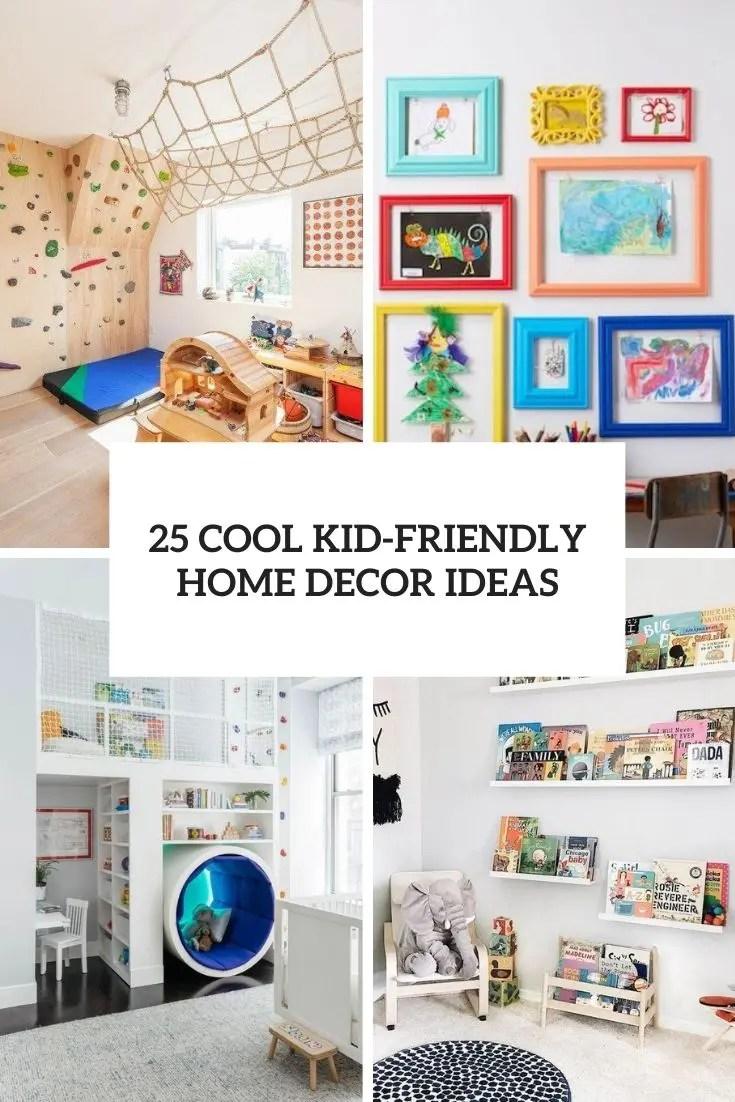 25 Cool Kid Friendly Home Decor Ideas Digsdigs