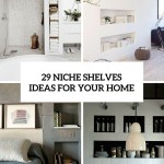 29 Airy And Functional Niche Shelves For Modern Decor Digsdigs