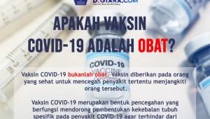 Infografis: Apakah Vaksin Covid-19 adalah Obat?