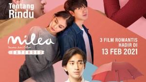 Jelang Valentine, 3 Film Romantis Ini Bakal Dirilis: Tentang Rindu, Hujan di Balik Jendela dan Milea Extended