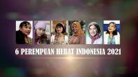 Hari Kartini, Ini Deretan Peraih Anugerah Perempuan Hebat Indonesia 2021