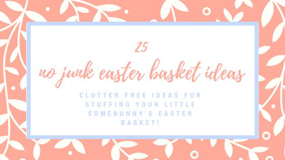 no junk easter basket ideas
