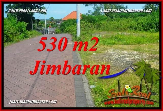 TANAH DIJUAL MURAH DI JIMBARAN BALI 530 m2  LINGKUNGAN VILLA