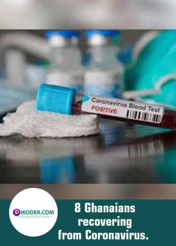8 Ghanaians recovering from Coronavirus.