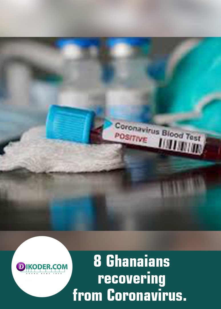 8 Ghanaians recovering from Coronavirus.