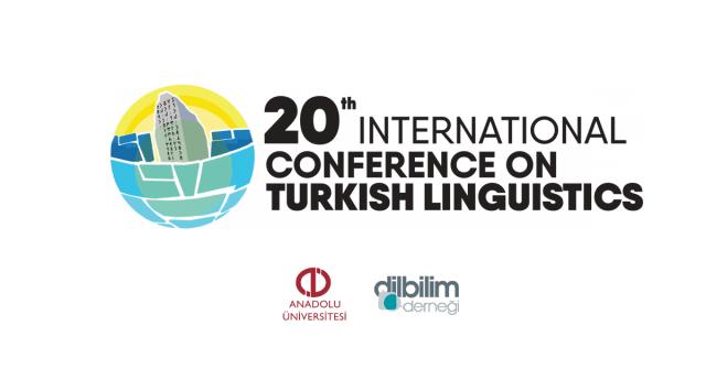 The 20th International Congress of Turkish Linguistics