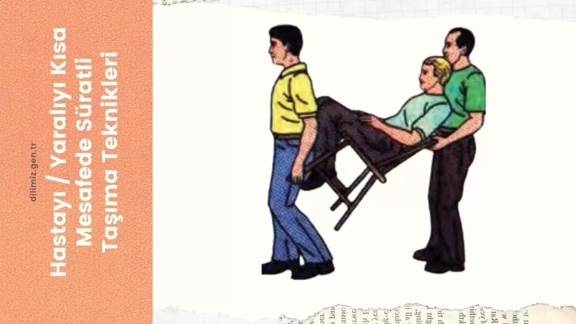 Hasta / Yaralı Taşıma Teknikleri