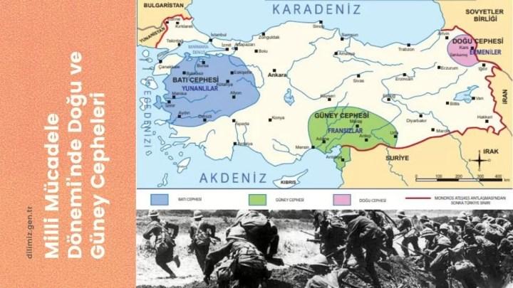 Milli Mücadele Dönemi'nde Doğu ve Güney Cepheleri