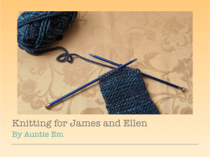 Knitting for James and Ellen