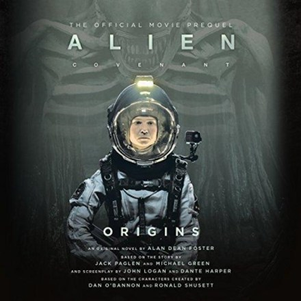 Alien™ Series [3] Covenant Origins