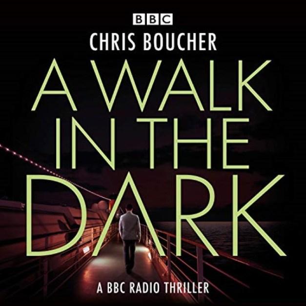 A Walk in the Dark – Chris Boucher