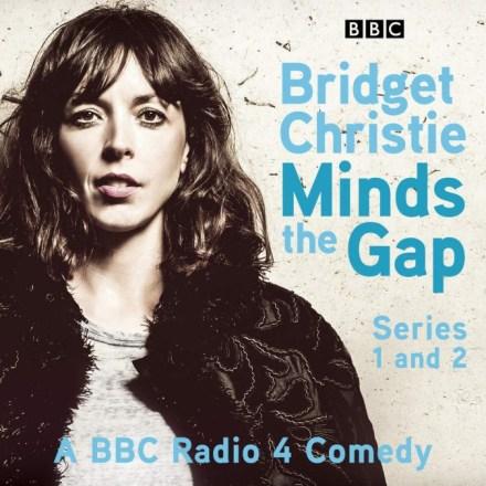 Bridget Christie Minds the Gap