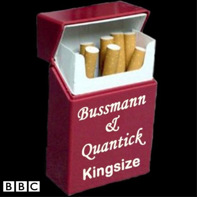 Bussmann and Quantick Kingsize