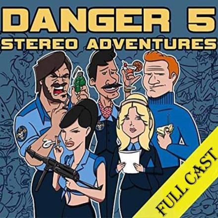 Danger 5 Stereo Adventures