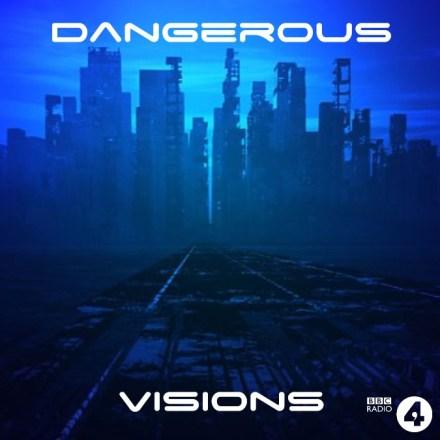 Dangerous Visions BBC