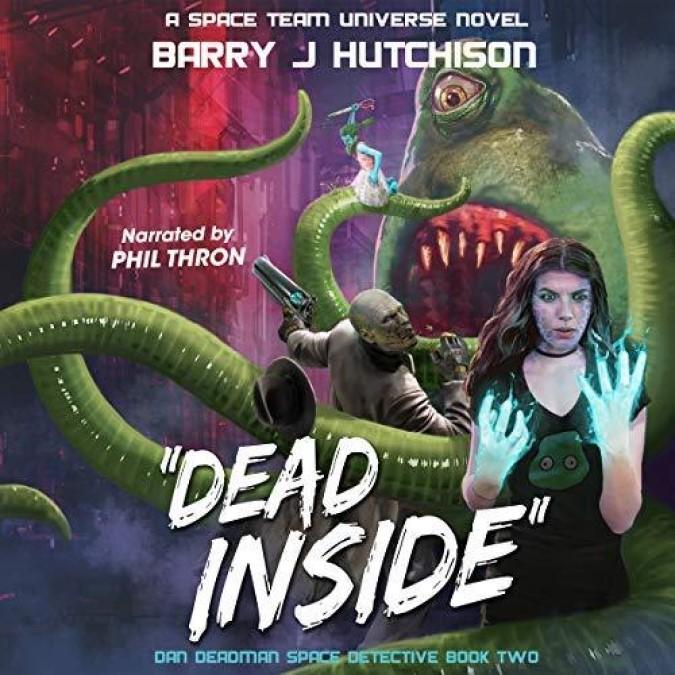 Dan Deadman Space Detective [2] Dead Inside