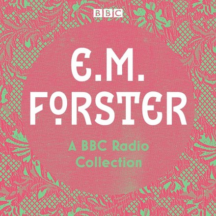 E. M. Forster BBC Radio Collection