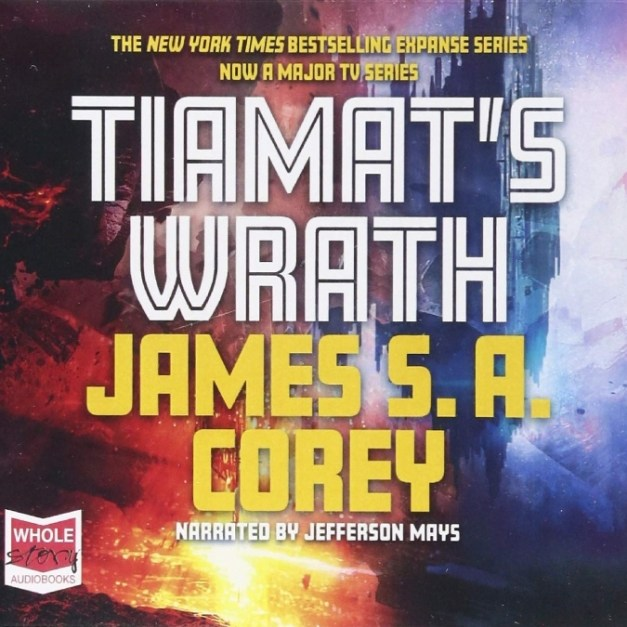The Expanse [8] Tiamat's Wrath