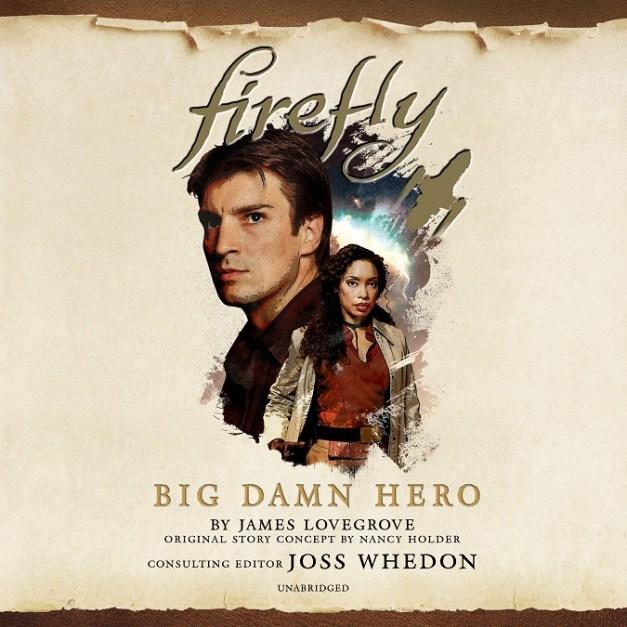 Firefly [1] Big Damn Hero