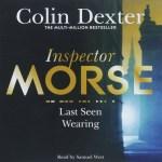 Inspector Morse [02] Last Seen Wearing