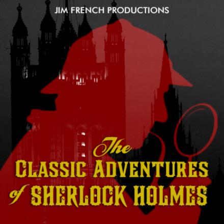 Imagination Theatre – The Classic Adventures of Sherlock Holmes