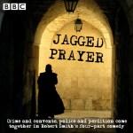 Jagged Prayer