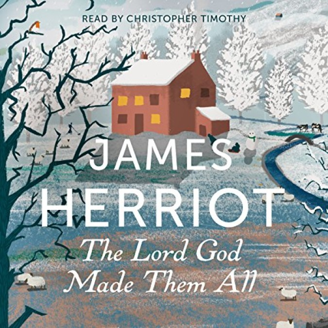 James Herriot [4] The Lord God Made Them All